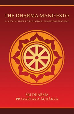The Dharma Manifesto: A New Vision for Global Transformation Cover Image