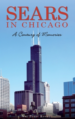 Sears in Chicago: A Century of Memories Cover Image