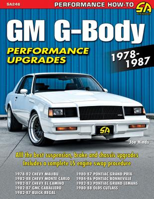 GM G-Body Performance Projects 1978-1987 (Performance How-To) Cover Image