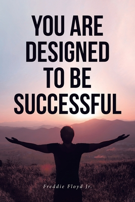 You Are Designed to Be Successful Cover Image