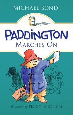 Paddington Marches On Cover Image