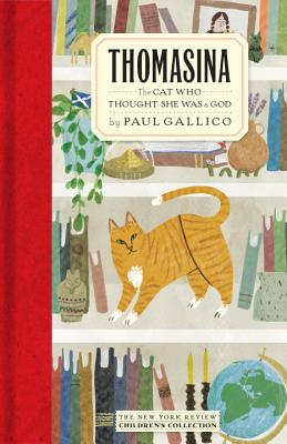 Thomasina: The Cat Who Thought She Was a God by Paul Gallico