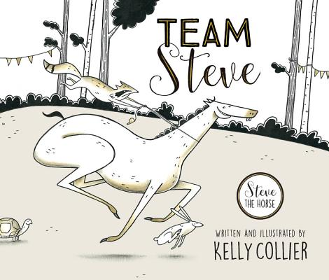 Team Steve (Steve the Horse) Cover Image