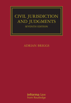 Civil Jurisdiction and Judgments (Lloyd's Commercial Law Library) Cover Image