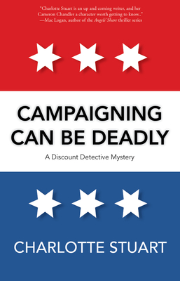 Campaigning Can Be Deadly (A Discount Detective Mystery #2) Cover Image