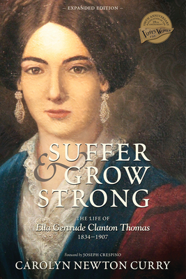 Suffer and Grow Strong: The Life of Ella Gertrude Clanton Thomas, 1834-1907 Cover Image
