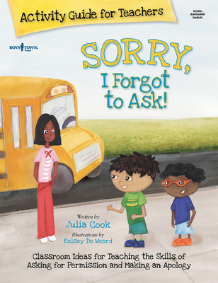 Sorry, I Forgot to Ask! Activity Guide for Teachers Cover Image