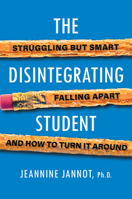 Cover for The Disintegrating Student