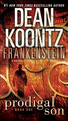 Frankenstein: Prodigal Son: A Novel Cover Image