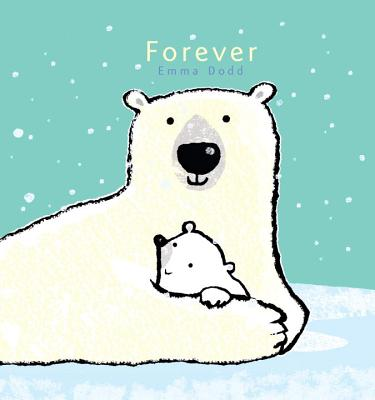 Cover for Forever (Emma Dodd's Love You Books)