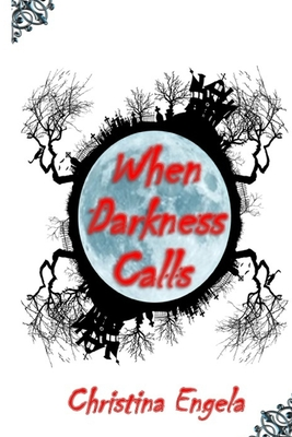 Cover for When Darkness Calls