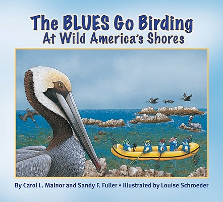 The Blues Go Birding at Wild America's Shores: Meet the Blues Cover Image