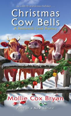 Christmas Cow Bells (A Buttermilk Creek Mystery #1) Cover Image