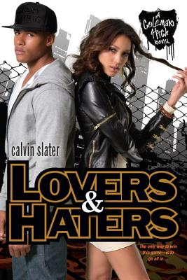 Lovers & Haters (Coleman High #1) Cover Image