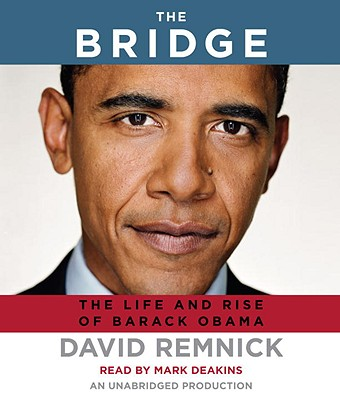 The Bridge: The Life and Rise of Barack Obama Cover Image