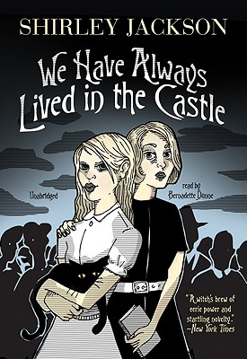 We Have Always Lived in the Castle [With Earbuds] (Playaway Adult Fiction) Cover Image