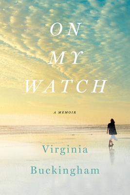 On My Watch: A Memoir Cover Image