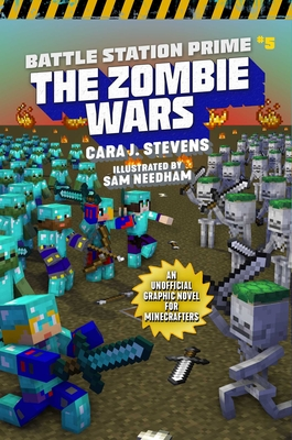 Zombie Wars: An Unofficial Graphic Novel for Minecrafters (Unofficial Battle Station Prime Series #5) Cover Image