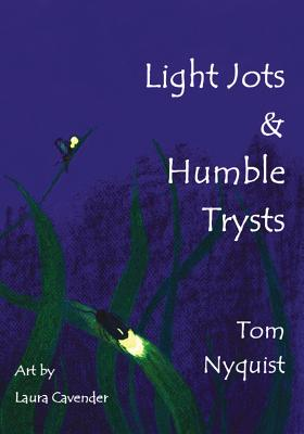 Light Jots & Humble Trysts Cover Image