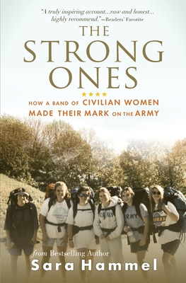 The Strong Ones: How a Band of Civilian Women Made Their Mark on the Army Cover Image