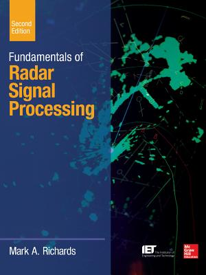 Fundamentals of Radar Signal Processing, Second Edition (McGraw-Hill Professional Engineering) Cover Image