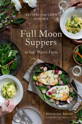 Full Moon Suppers at Salt Water Farm Cover