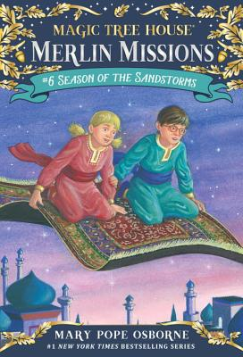 Season of the Sandstorms (Magic Tree House (R) Merlin Mission #6) Cover Image