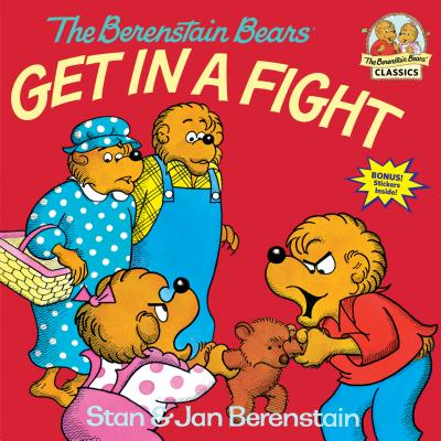 The Berenstain Bears Get in a Fight Cover Image