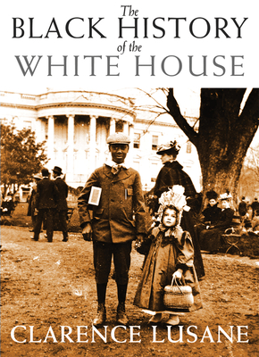 The Black History of the White House Cover
