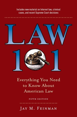 Law 101: Everything You Need to Know about American Law, Fifth Edition Cover Image