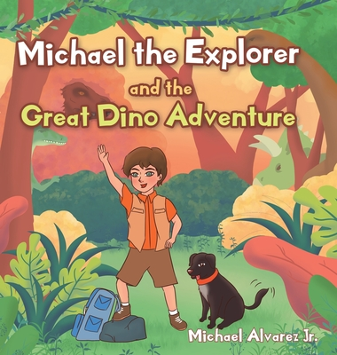 Michael the Explorer and the Great Dino Adventure Cover Image