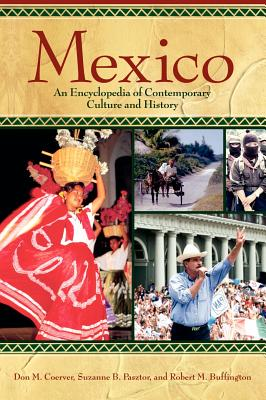 Mexico: An Encyclopedia of Contemporary Culture and History cover