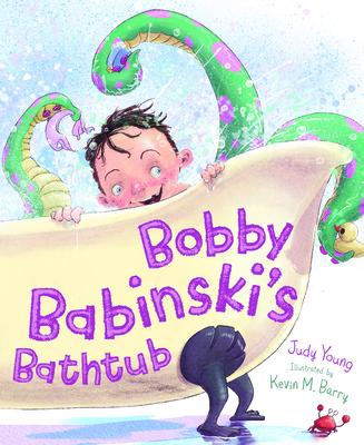 Cover for Bobby Babinski's Bathtub