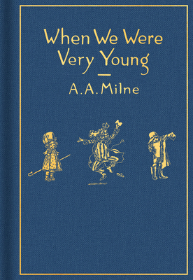 When We Were Very Young: Classic Gift Edition (Winnie-the-Pooh) Cover Image