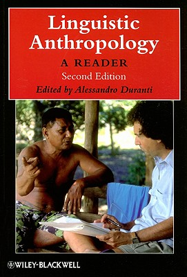 Linguistic Anthropology 2e (Wiley Blackwell Anthologies in Social and Cultural Anthropol #20) Cover Image