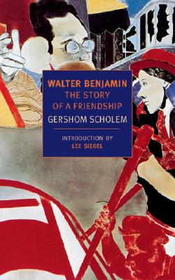 Walter Benjamin: The Story of a Friendship Cover Image