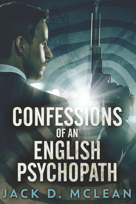Confessions of an English Psychopath Cover Image