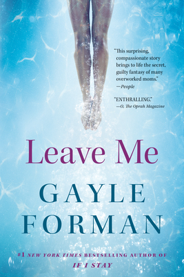 Leave Me: A Novel Cover Image