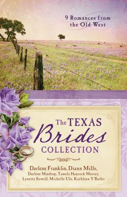 The Texas Brides Collection: 9 Romances from the Old West Cover Image