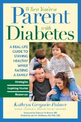 When You're a Parent with Diabetes Cover