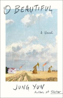 O Beautiful: A Novel Cover Image