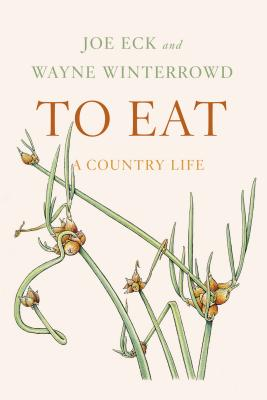 To Eat: A Country Life Cover Image