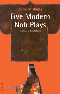Five Modern Noh Plays (Tuttle Classics) Cover Image