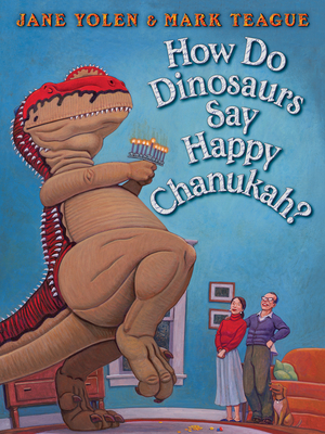 How Do Dinosaurs Say Happy Chanukah? (How Do Dinosaurs...?) Cover Image