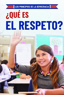 ¿qué Es El Respeto? (What Is Respect?) Cover Image