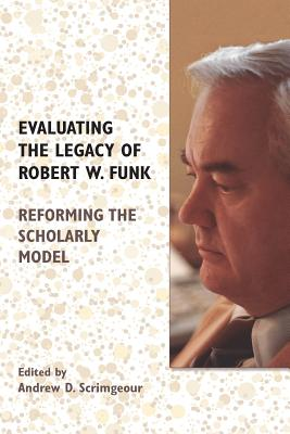 Cover for Evaluating the Legacy of Robert W. Funk