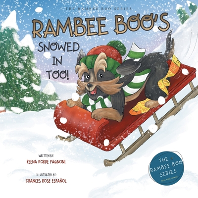 Rambee Boo's Snowed in Too! Cover Image