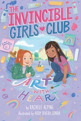 Cover for Art with Heart (The Invincible Girls Club #2)