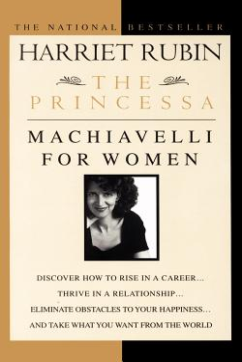 The Princessa: Machiavelli for Women Cover Image