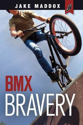 BMX Bravery (Jake Maddox Jv) Cover Image